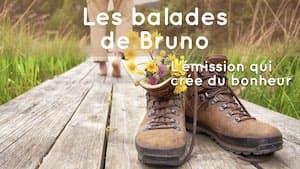 La bande annonce des balades de Bruno